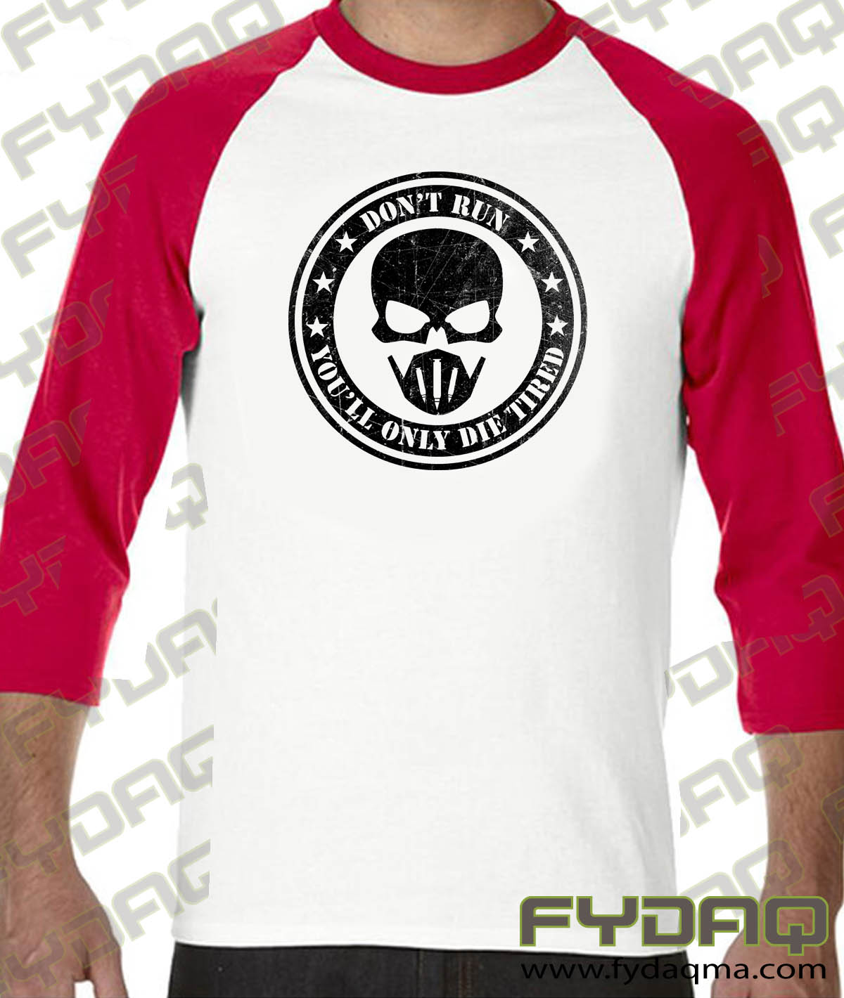 Don't-run-you'll-only-die-tired-raglan-white-red-fydaq
