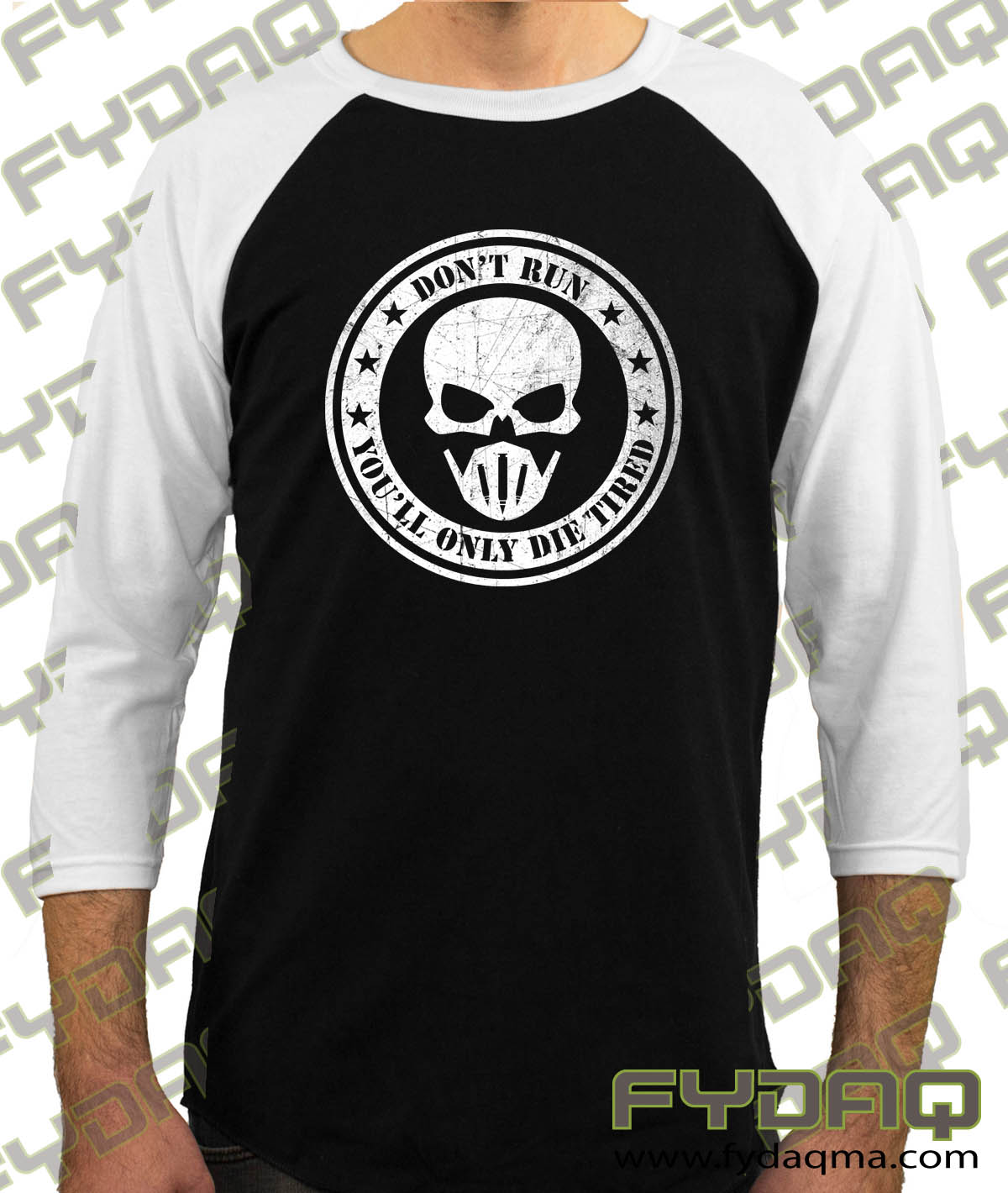 Don't-run-you'll-only-die-tired-raglan-white-sleeve-black-body